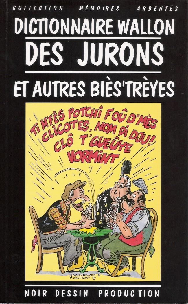 Couverture de (AUT) Walthéry -31- Dictionnaire Wallon des jurons