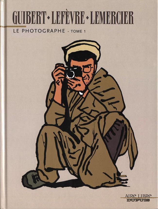 Couverture de Le photographe -1- Tome 1