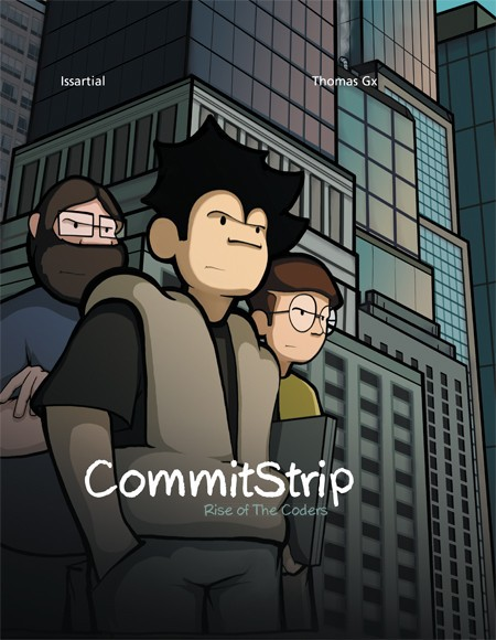 Couverture de CommitStrip -2- Rise of the Coders