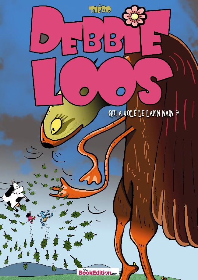 Couverture de Debbie Loos - Qui a volé le Lapin Nain ?