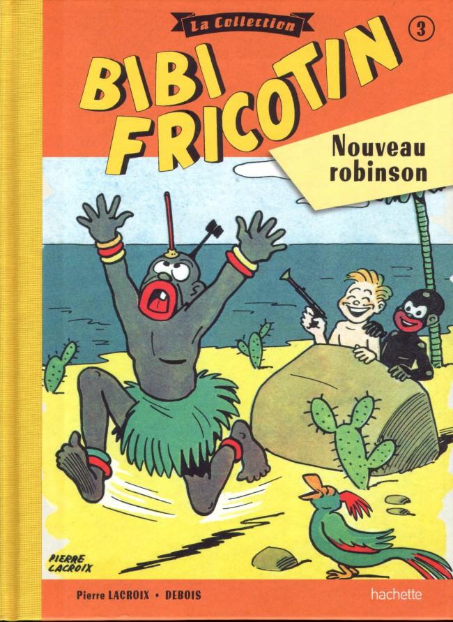 Couverture de Bibi Fricotin (Hachette - la collection) -3- Nouveau robinson