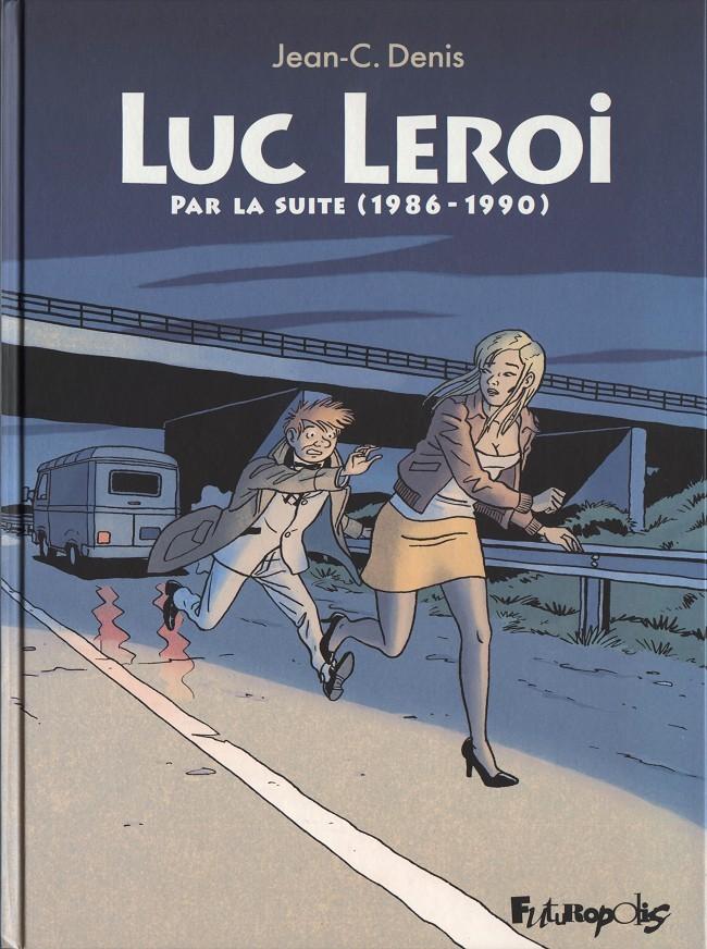 Couverture de Luc Leroi -INT02- Par la suite (1986-1990)
