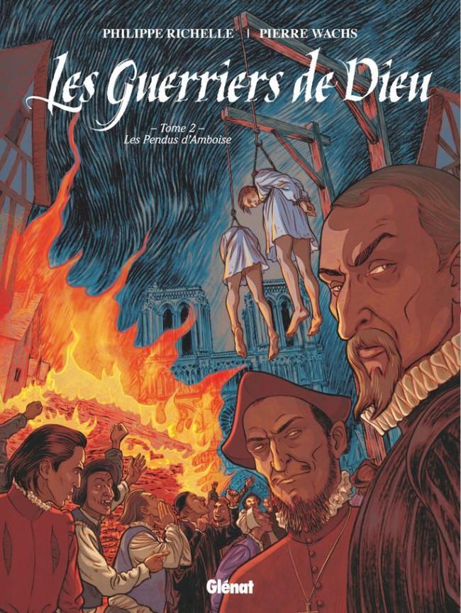 Couverture de Les guerriers de Dieu -2- Les Pendus d'Amboise
