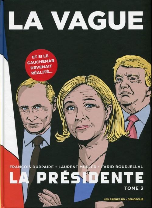 Couverture de La présidente (Durpaire/Boudjellal) -3- La Vague