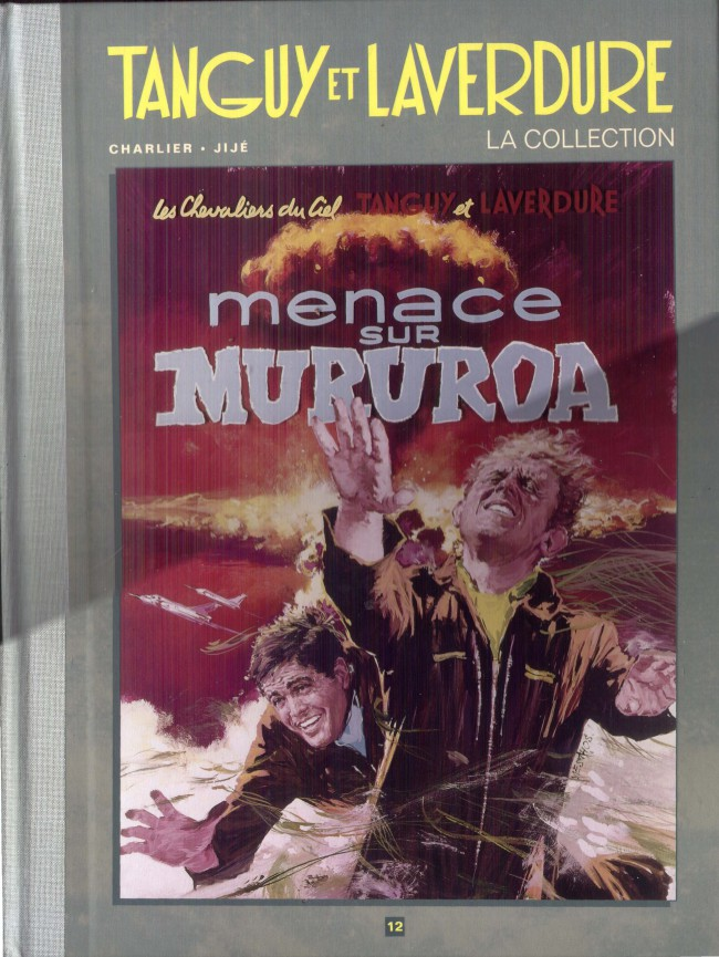 Couverture de Tanguy et Laverdure - La Collection (Hachette) -12- Menace sur Mururoa