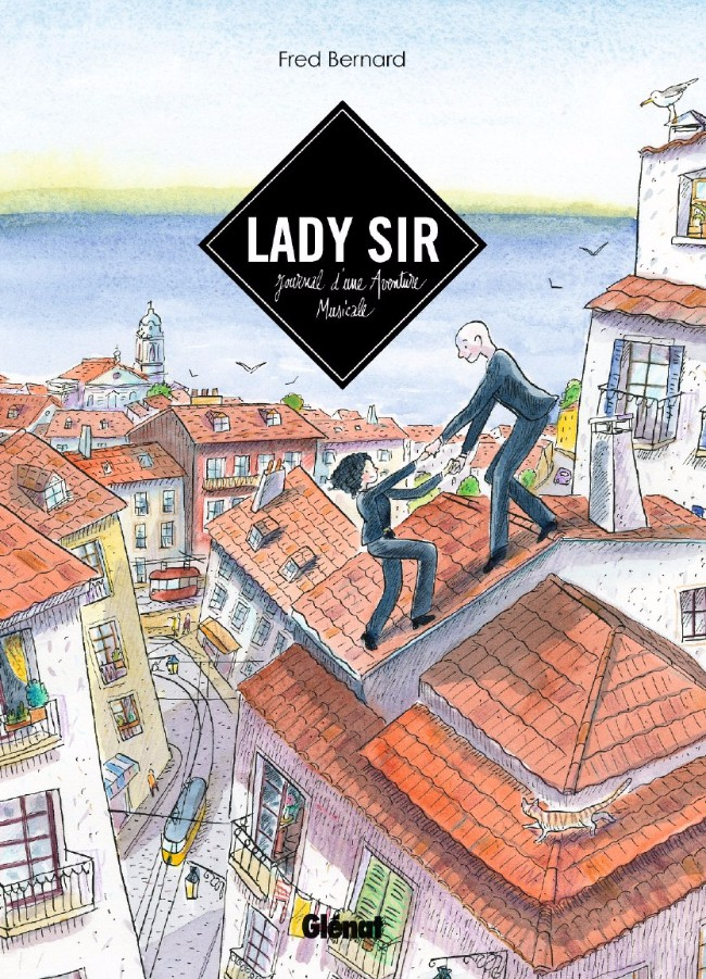 Couverture de Lady Sir - Lady Sir, journal d'une aventure musicale