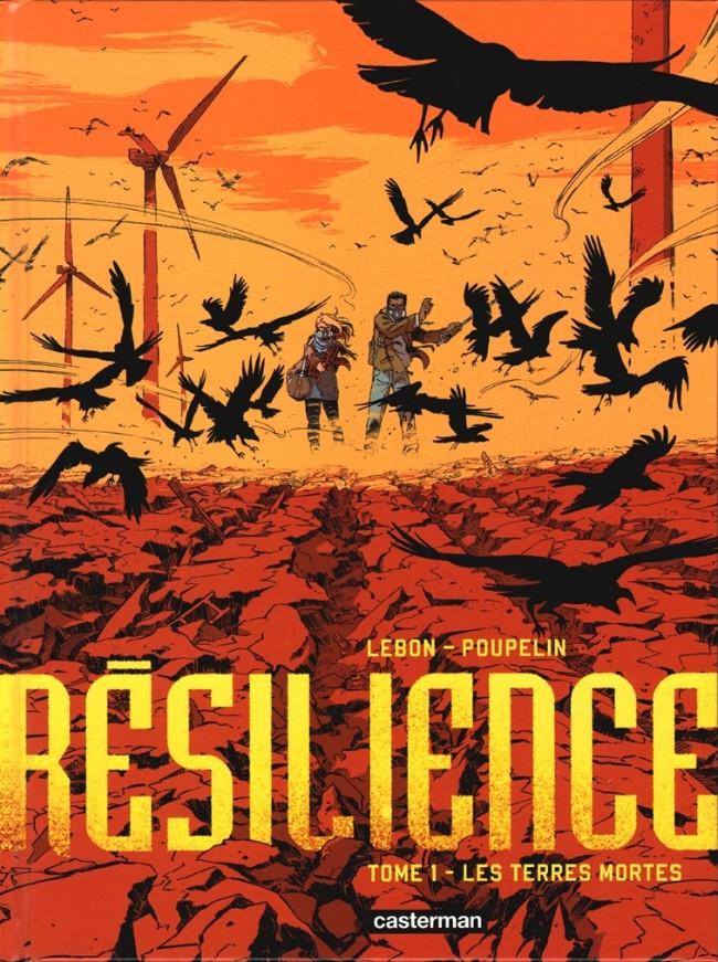 Couverture de Résilience -1- Les Terres mortes