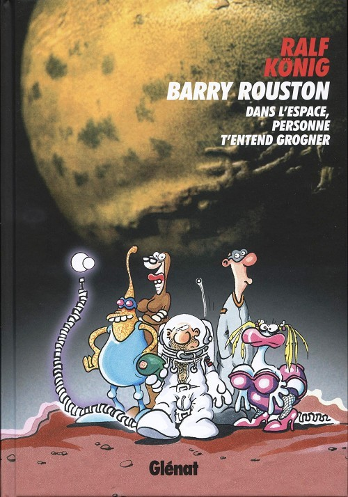 Couverture de Conrad et Paul -7- Barry Rouston - Dans l'espace, personne t'entend grogner
