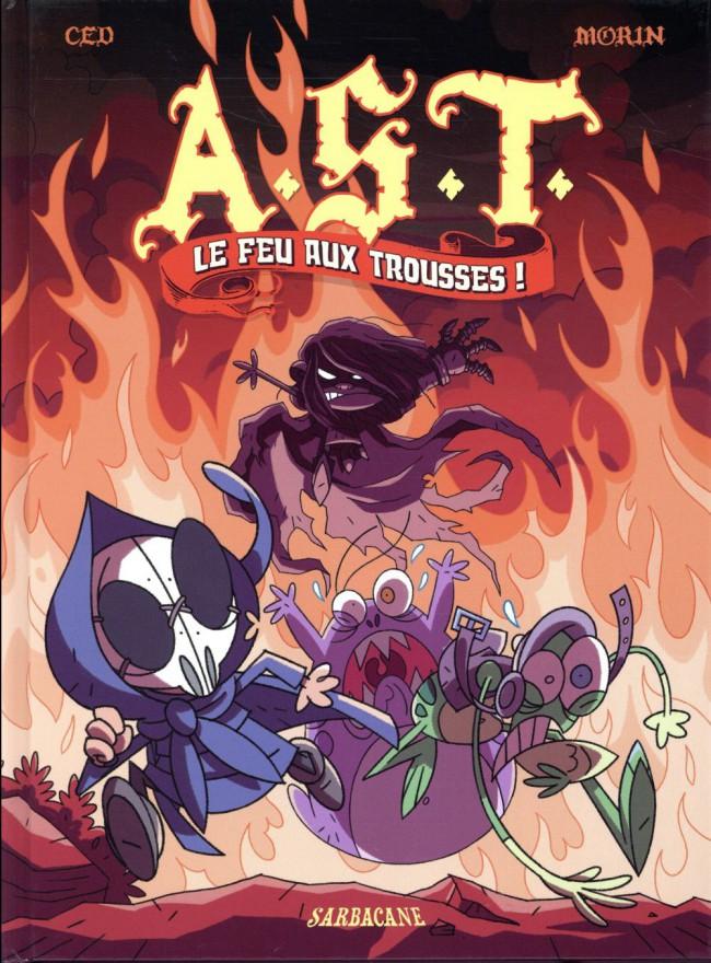Couverture de A.S.T. - L'Apprenti Seigneur des Ténèbres -4- Le feu aux trousses