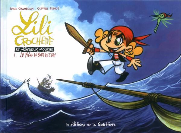 Couverture de Lili Crochette et Monsieur Mouche -1- Le fléau du bord de l'eau