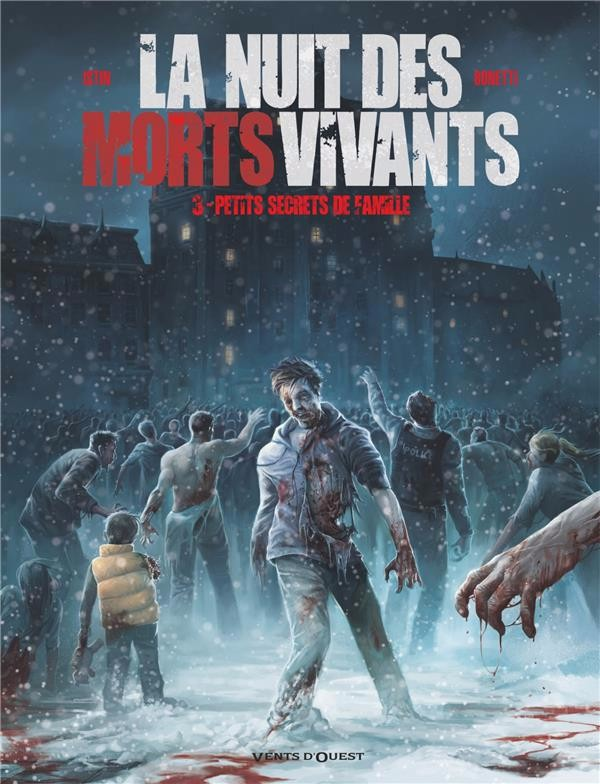 Couverture de La nuit des morts-vivants (Istin/Bonetti) -3- Petits secrets de famille