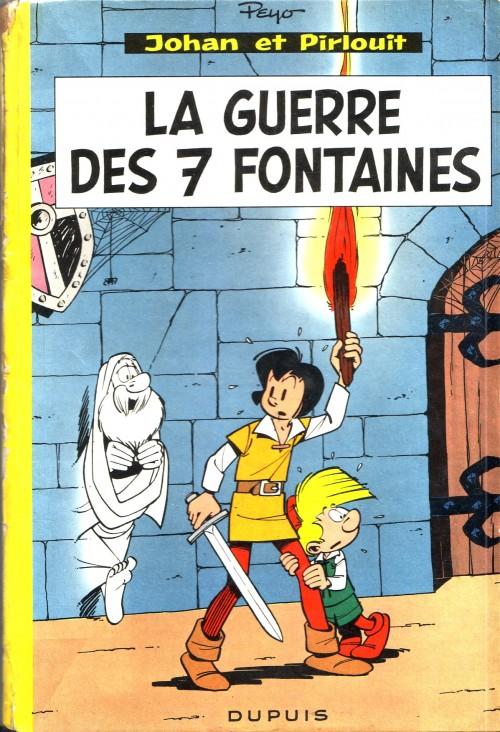 Couverture de Johan et Pirlouit -10- La guerre des 7 fontaines