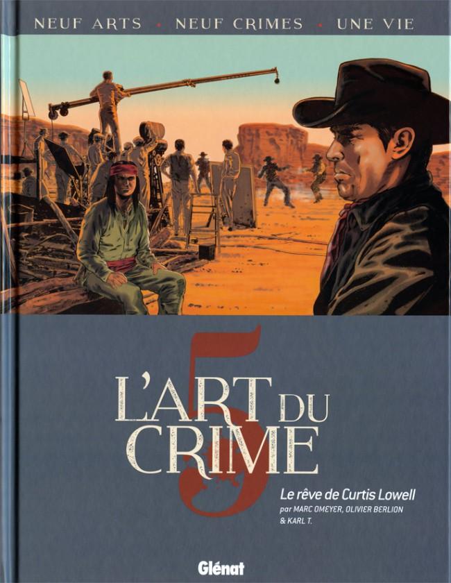 Couverture de L'art du crime -5- Le rêve de Curtis Lowell