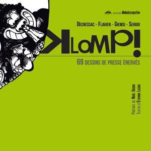 Couverture de Klomp! - 69 dessins de presse énervés