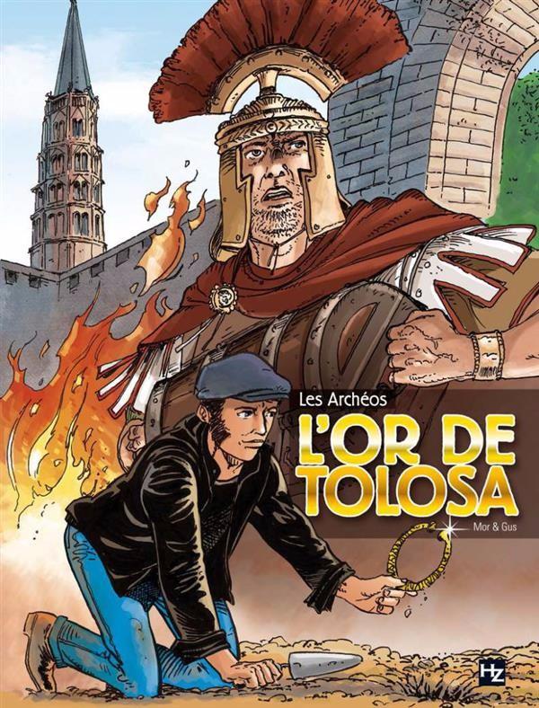 Couverture de Les archéos -1- L'or de Tolosa