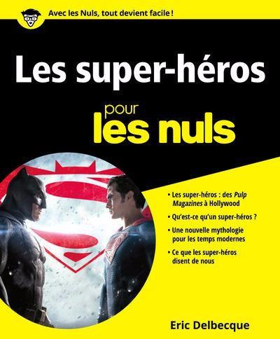 Couverture de (DOC) Études et essais divers - Les super-héros pour les nuls