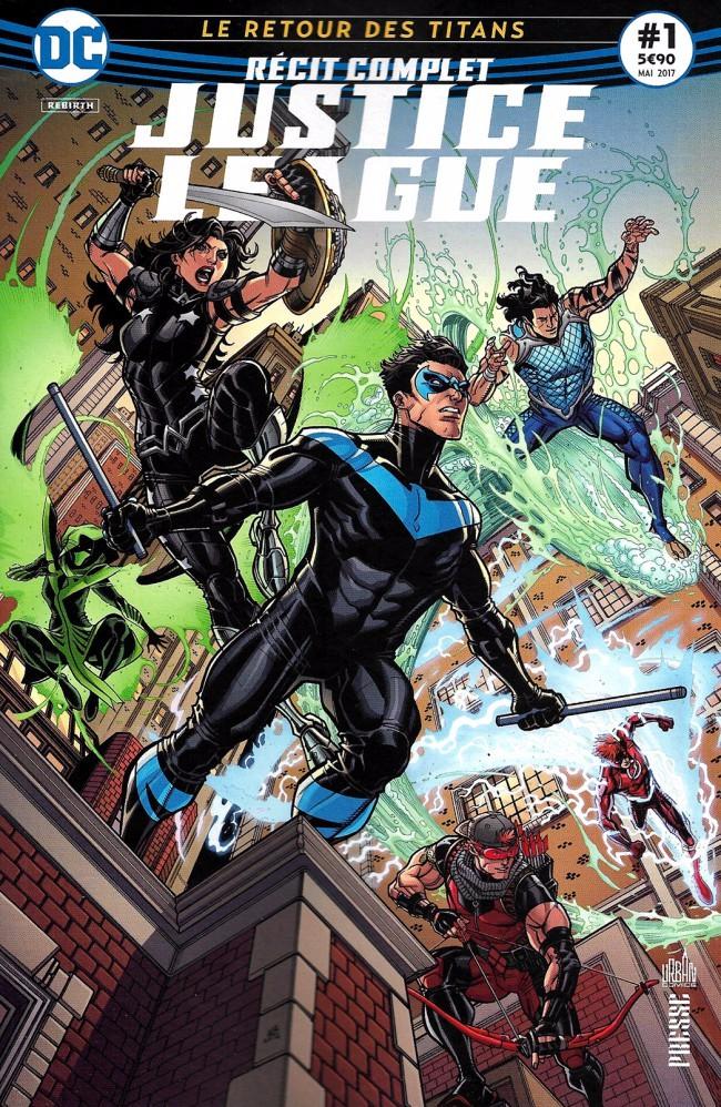 Couverture de Justice League - Récit Complet (DC Presse) -1- Le Retour des Titans