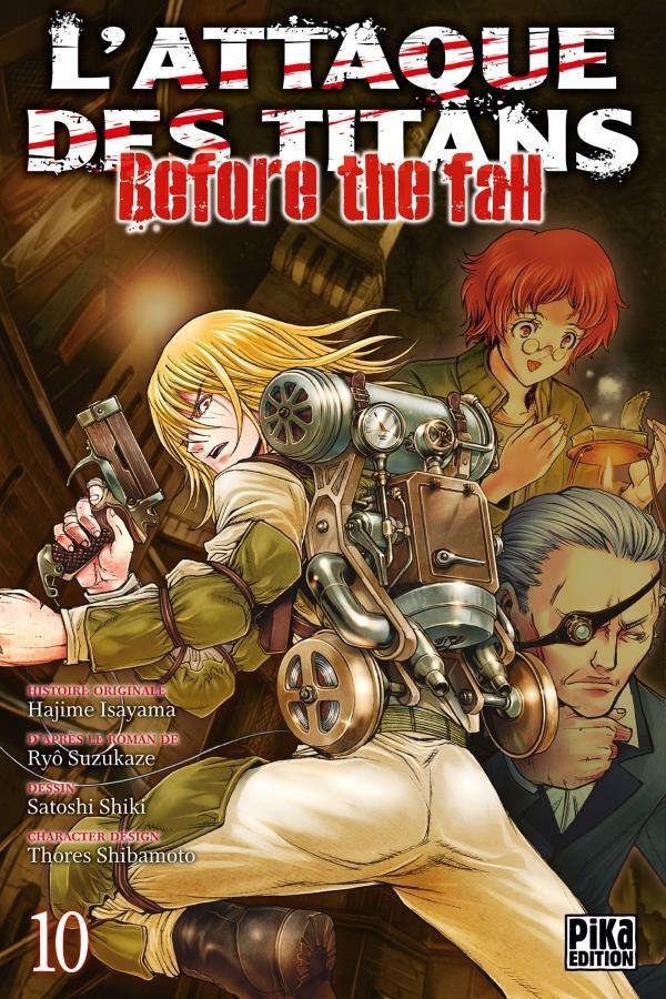 Couverture de L'attaque des Titans - Before The Fall -10- Tome 10