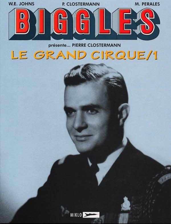 Couverture de Biggles présente... -3- Le Grand Cirque/1