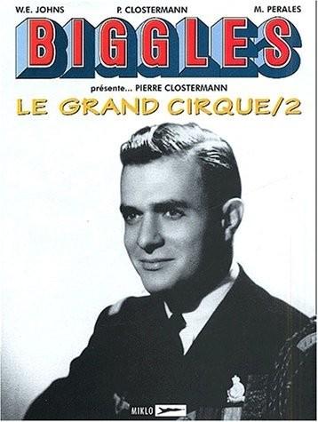 Couverture de Biggles présente... -4- Le Grand Cirque/2