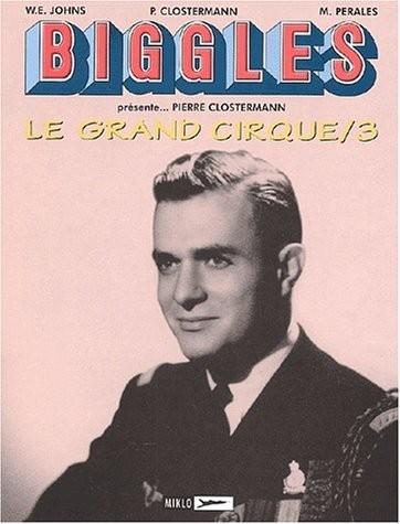 Couverture de Biggles présente... -5- Le Grand Cirque/3