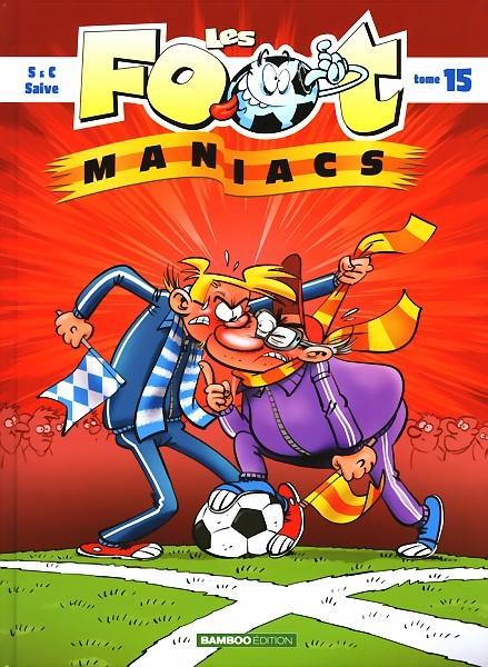 Couverture de Les foot-maniacs -15- Tome 15