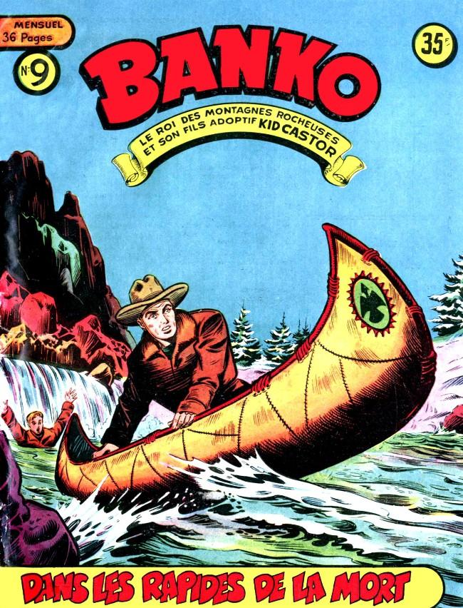 Couverture de Banko (1e Série - Remparts) -9- Dans les rapides de la mort