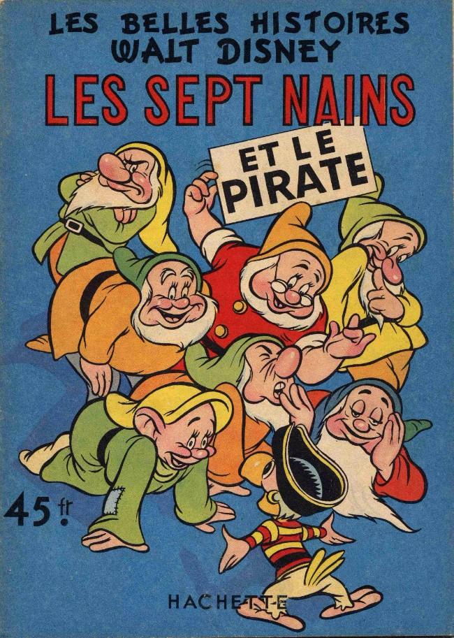 Couverture de Les belles histoires Walt Disney (1re Série) -16- Les sept nains et le pirate