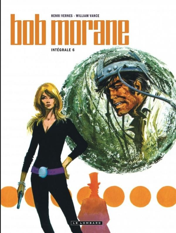 Couverture de Bob Morane 10 (Intégrale Le Lombard) -6- Intégrale 6