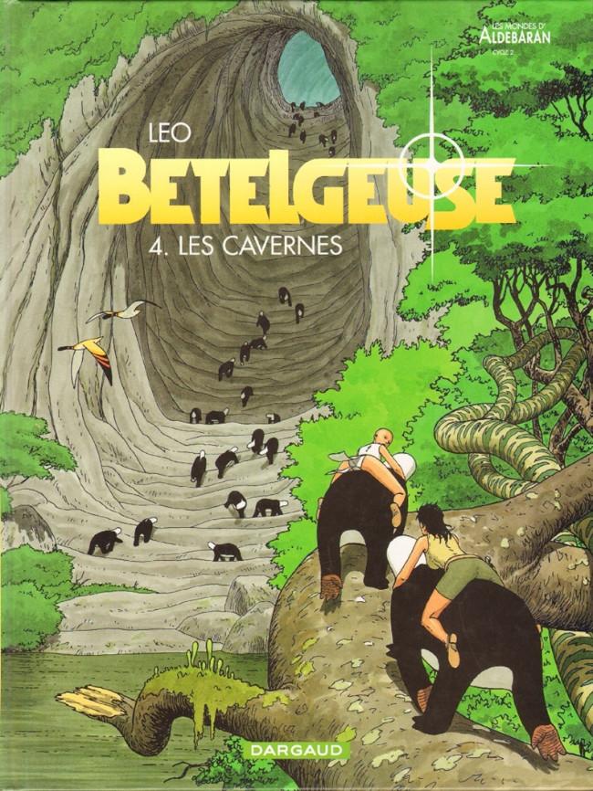 Couverture de Bételgeuse -4- Les cavernes