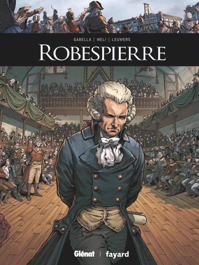 Couverture de Ils ont fait l'Histoire -21- Robespierre