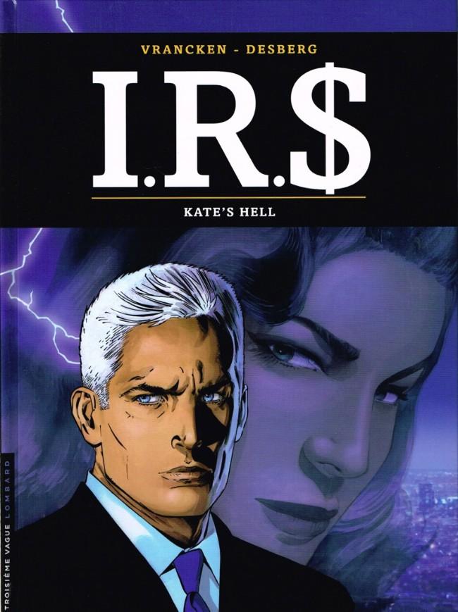 Couverture de I.R.$. puis I.R.$ -18- Kate's hell