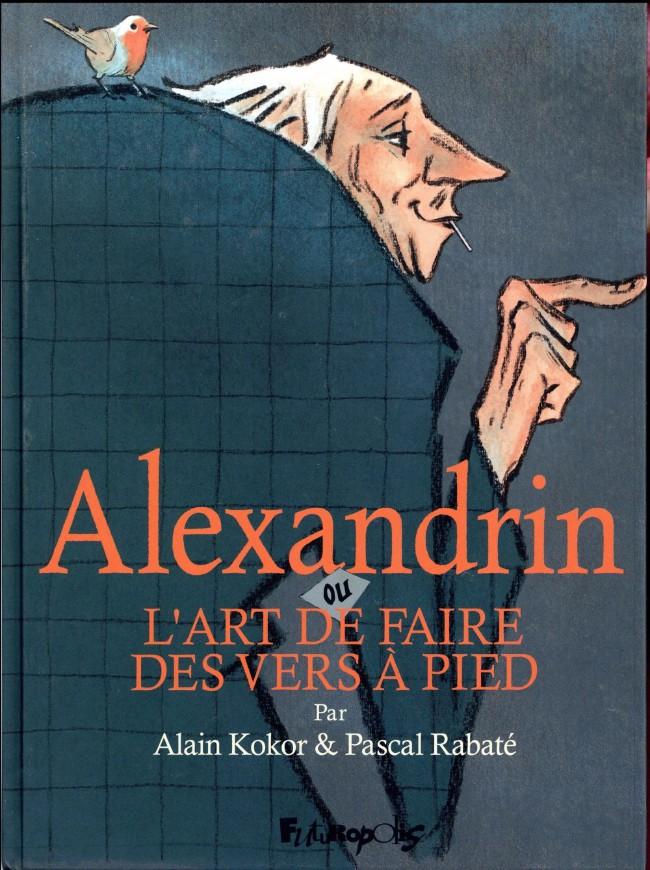 Couverture de Alexandrin ou l'art de faire des vers à pieds
