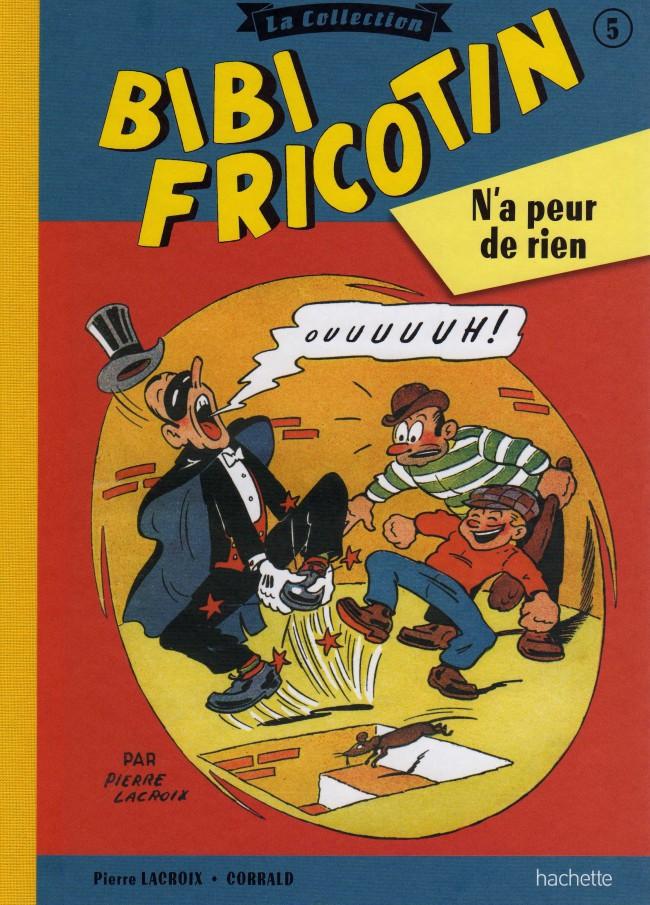 Couverture de Bibi Fricotin (Hachette - la collection) -5- Bibi Fricotin n'a peur de rien