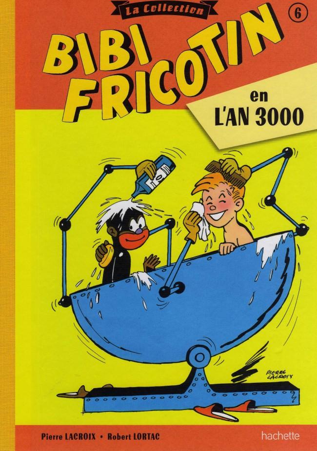 Couverture de Bibi Fricotin (Hachette - la collection) -6- Bibi Fricotin en l'an 3000