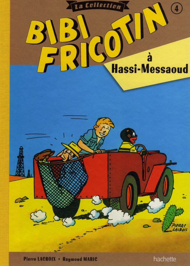Couverture de Bibi Fricotin (Hachette - la collection) -4- Bibi Fricotin à Hassi-Messaoud