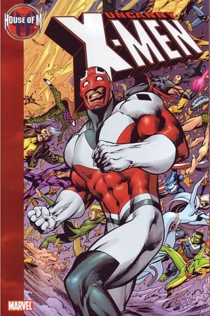 Couverture de Uncanny X-Men (The) (Marvel comics - 1963) -INT- House of M: Uncanny X-Men