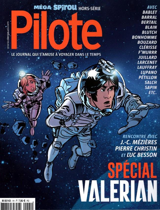 Couverture de Pilote (Le journal qui s'amuse à revenir) -6- Méga Spirou (hors-série) - spécial Valérian