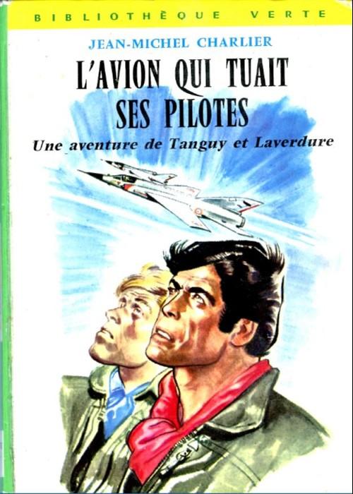 Couverture de Tanguy et Laverdure -Roman- L'avion qui tuait ses pilotes
