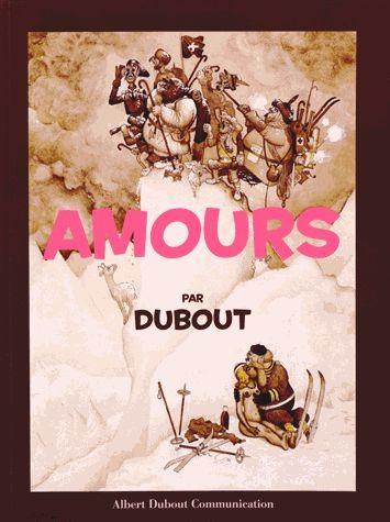 Couverture de (AUT) Dubout - Amours par Dubout