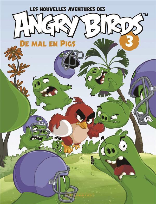 Couverture de Angry Birds (Les Nouvelles Aventures des) -3- De mal en pigs