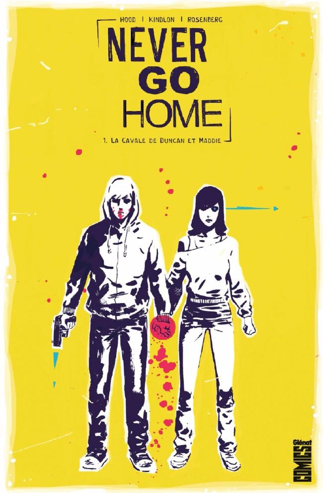 Couverture de Never Go Home -1- La Cavale de Duncan et Maddie