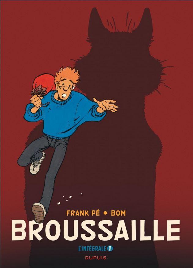 Couverture de Broussaille -INT02- L'Intégrale 2 - 1988-2002
