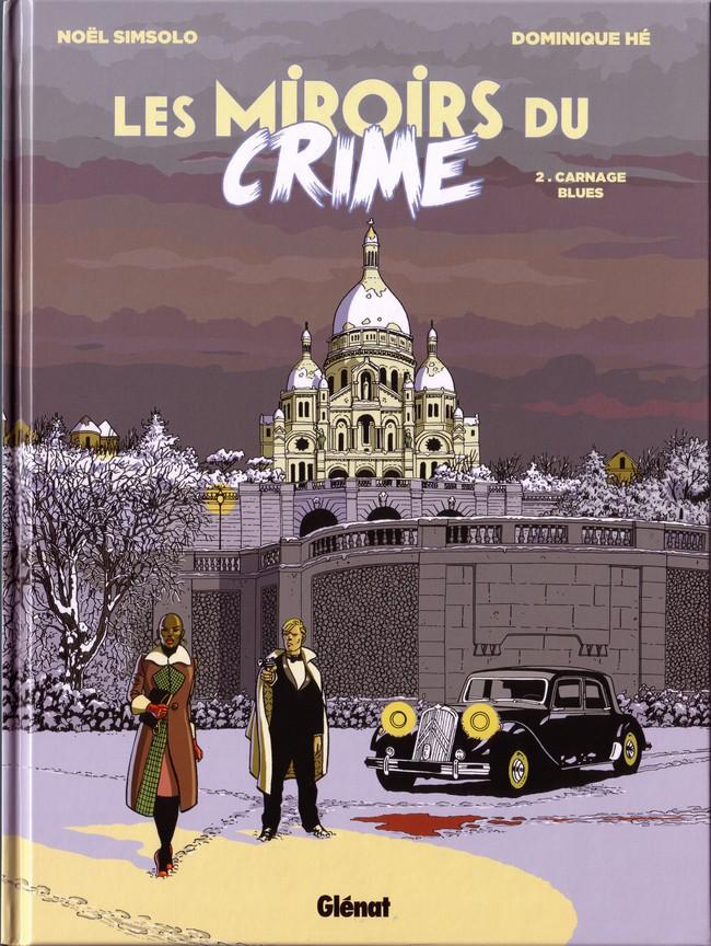 Couverture de Les miroirs du Crime -2- Carnage blues