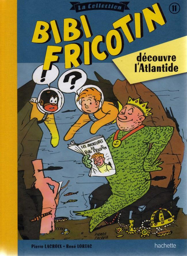 Couverture de Bibi Fricotin (Hachette - la collection) -11- Bibi Fricotin découvre l'Atlantide