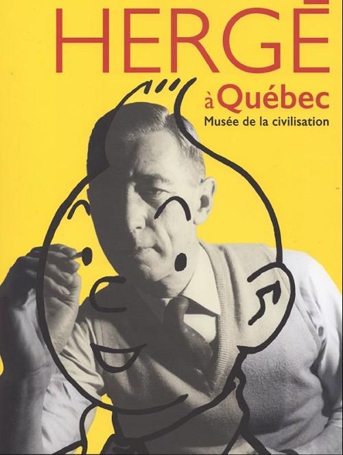 Couverture de (AUT) Hergé -Cat- Hergé à Québec