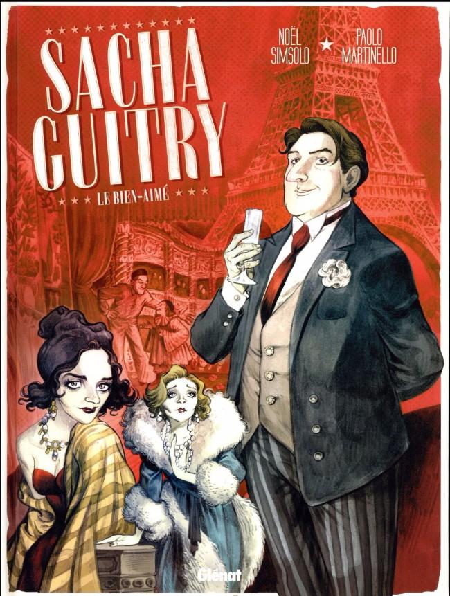 Couverture de Sacha Guitry (Simsolo, Martinello) -1- Le Bien-aimé