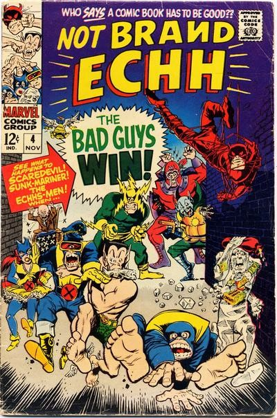 Couverture de Not Brand Echh (1967) -4- The bad guys win !