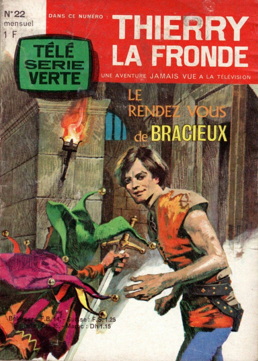 Couverture de Télé Série Verte (Thierry la Fronde) -22- Le rendez-vous de Bracieux