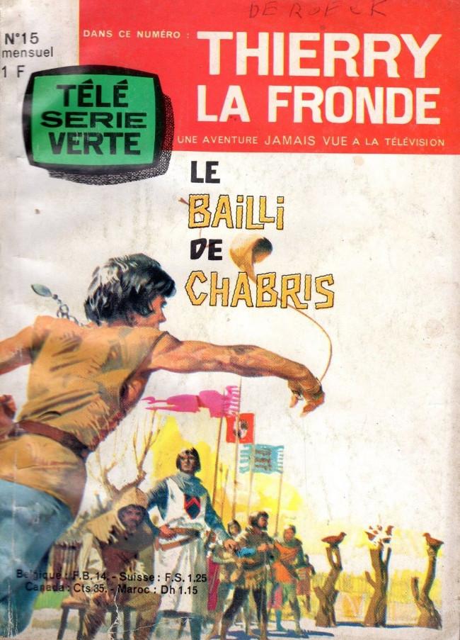 Couverture de Télé Série Verte (Thierry la Fronde) -15- Le bailli de Chabris